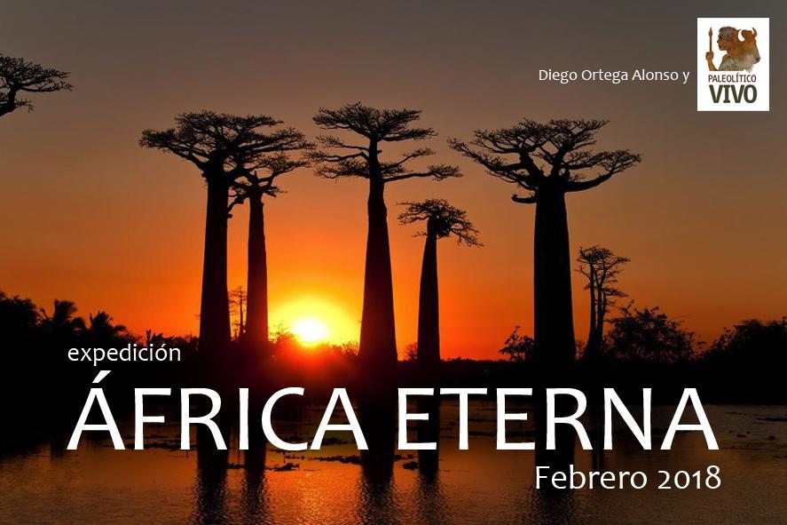 Expedición Safari AFRICA ETERNA. Kenia Tanzania Febrero 2018 Diego Ortega Alonso Paleolitico Vivo